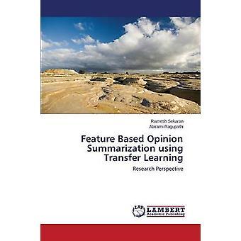 Funktion basierte Meinung Verdichtung mit Transfer Learning by Sekaran Ramesh