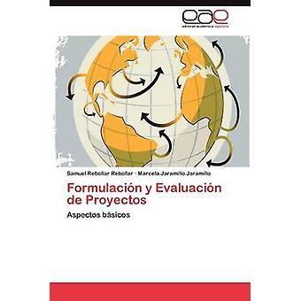 Formulacion y Evaluacion de Proyectos Rebollar Rebollar & Samuel