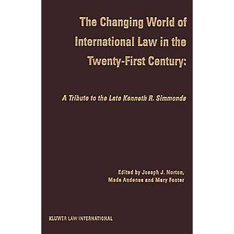 El mundo cambiante del derecho internacional en el XXI por Norton y José J.