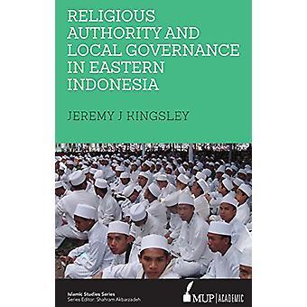 Religiös myndighet och lokalt styre i östra Indonesien av Reli