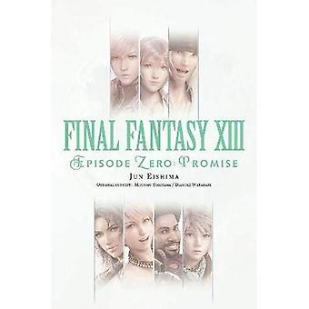 Final Fantasy XIII: Episode Zero-Promise-