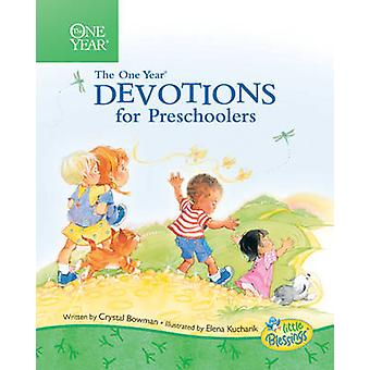 The One Year Book of Devotions for Preschoolers by Crystal Bowman - E
