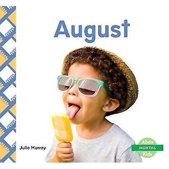 August by Julie Murray - 9781532100222 Book