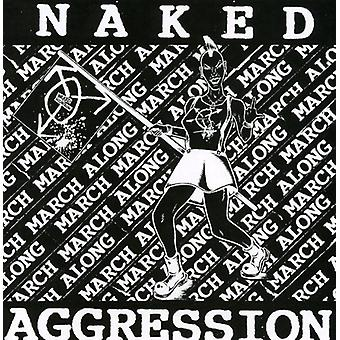 Naked Aggression - March March Along [CD] USA import