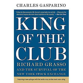 King of the Club door Gasparino & Charles