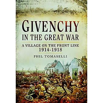 Givenchy in de grote oorlog door Phil Tomaselli
