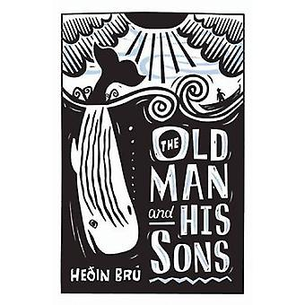 The Old Man and His Sons by Bru & Hedin