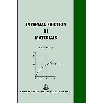 Internal Friction of Materials by Puskar & Anton