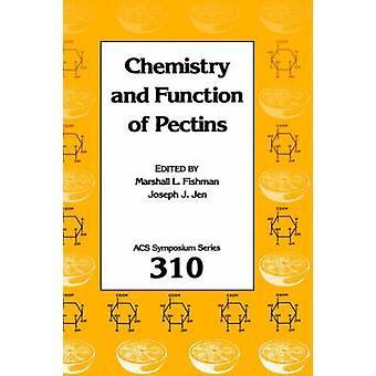 Chemistry and Function of Pectins by Fishman & Marshall L.