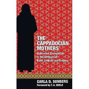 The Cappadocian Mothers by Sunberg & Carla D.
