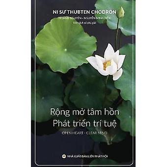 Rng m tm hn v Pht trin tr tu Bn in nm 2017 by Chodron & Thubten