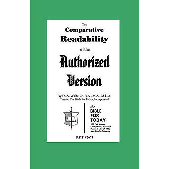 The Comparative Readability of the Authorized Version by Waite & Jr. & B.A. & M.A. & M.L.A. & D. A.