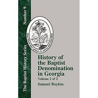 History of the Baptist Denomination in Georgia  Vol. 2 by Boykin & Samuel