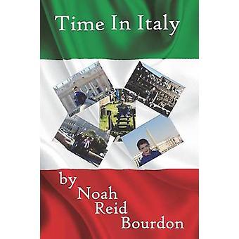 Time in Italy by Bourdon & Noah Reid