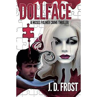 Dollface by Frost & J. D.
