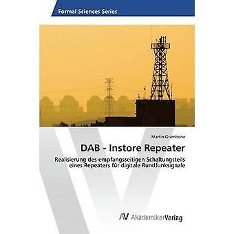 DAB Instore Repeater door Grambone Martin