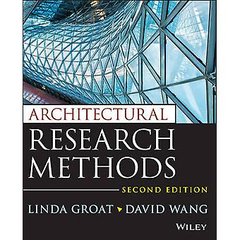 Architectural Research Methods by Linda N. Groat - 9780470908556 Book