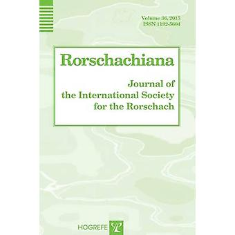 Rorschachiana - 2015 - Volume 36 by Sadegh Nashat - 9780889374805 Book