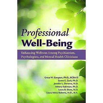 Profesjonell velvære - Forbedre velvære blant psykiatere - Psy