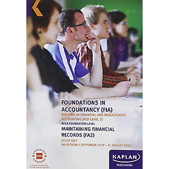 MAINTAINING FINANCIAL RECORDS - STUDY TEXT by KAPLAN PUBLISHING - 978