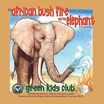 The African Bush Fire and the Elephant by Sylvia M. Medina - 97819398