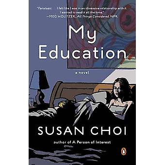 My Education by Susan Choi - 9780143125570 Book