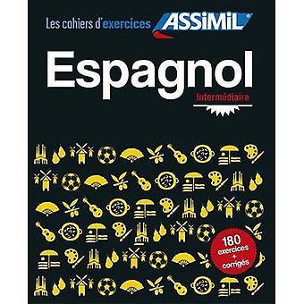 Espagnol -- Intermediaire by Jean Cordoba - 9782700506822 Book