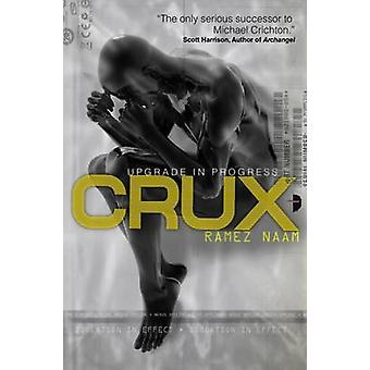 Crux  Nexus Arc Book II by Ramez Naam