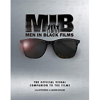 Men in Black Films - The Official Visual Companion to the Films von Lis