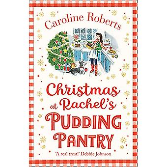 Christmas at Rachel's Pudding Pantry (Pudding Pantry - Book 2) by Car