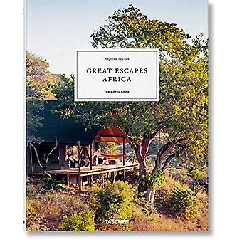 Great Escapes - Africa. The Hotel Book. 2020 Edition by Angelika Tasch