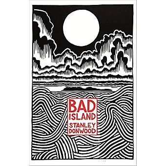 Bad Island by Stanley Donwood - 9780241348758 Book