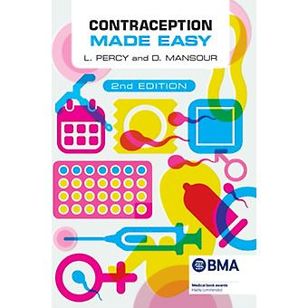 Contraception Made Easy second edition by Laura Percy & Diana Mansour