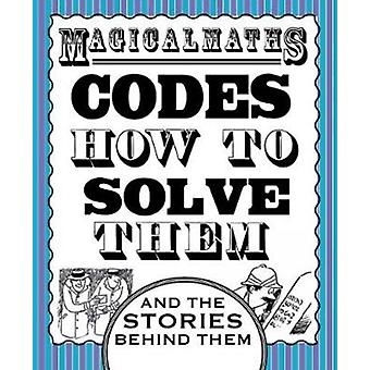 Magical Maths  Codes by Way & Steve