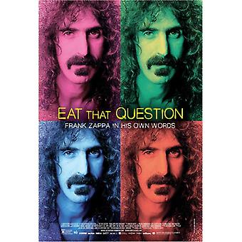 Eat That Question Frank Zappa in His Own Words Movie Poster (11 x 17)