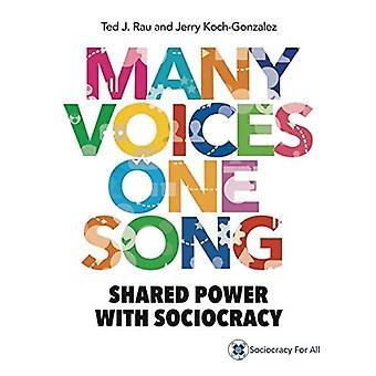 Många uttrycker en song: Delad driver med sociokrati