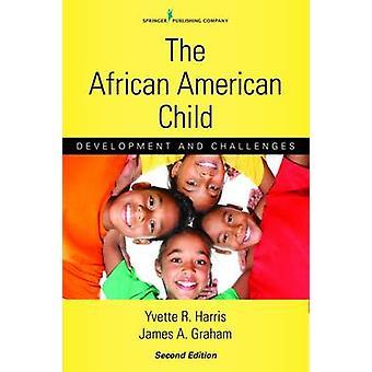 Det afroamerikanska barnet - Utveckling och utmaningar av Yvette R. H