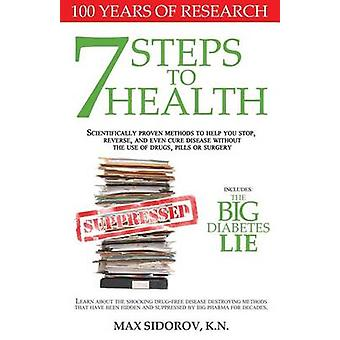 7 Steps to Health - Scientifically Proven Methods to Help You Stop - R