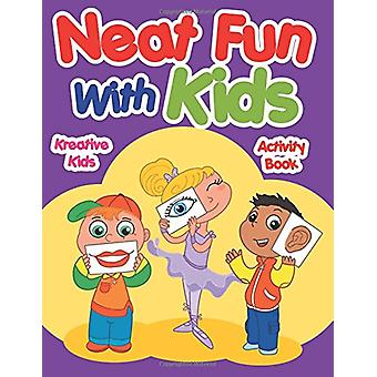 Neat Fun with Kids Activity Book by Kreative Kids - 9781683772194 Book