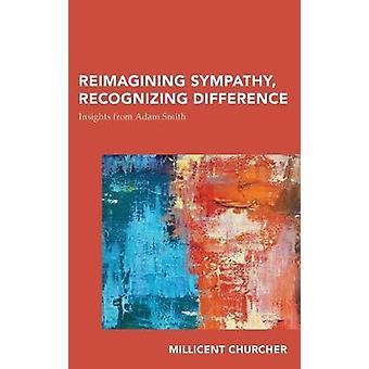 Reimagining Sympathy Recognizing Difference Insights from Adam Smith Continental Philosophy in AustralAsia