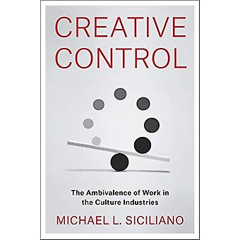 Creative Control door Michael L. Siciliano