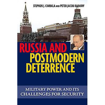 Russia and Postmodern Deterrence by Stephen J. Cimbala