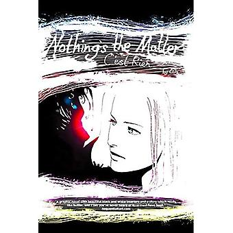 Nothing's the Matter
