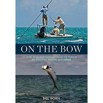 On the Bow by Bill Horn
