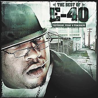 E-40 - Best of Yesterday Today & Tomorrow [CD] USA import