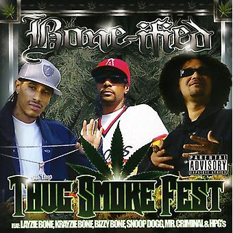 Bone-Ified - Thug Smoke Fest [CD] USA import