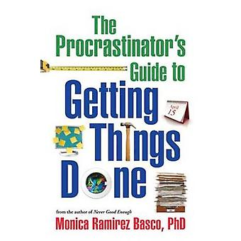 Guida ai procrastinatori per fare le cose di Monica Ramirez Basco