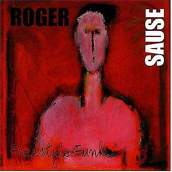 Roger Sause - Freestyle Funk [CD] USA import