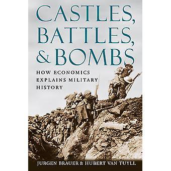 Burgen - Schlachten - und Bomben - Wirtschaft erläutert militärische Histor