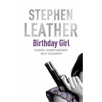 Syntymäpäivä tyttö Stephen nahka - 9780340660683 kirja